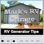 Marks RV Garage RV Generator Tips