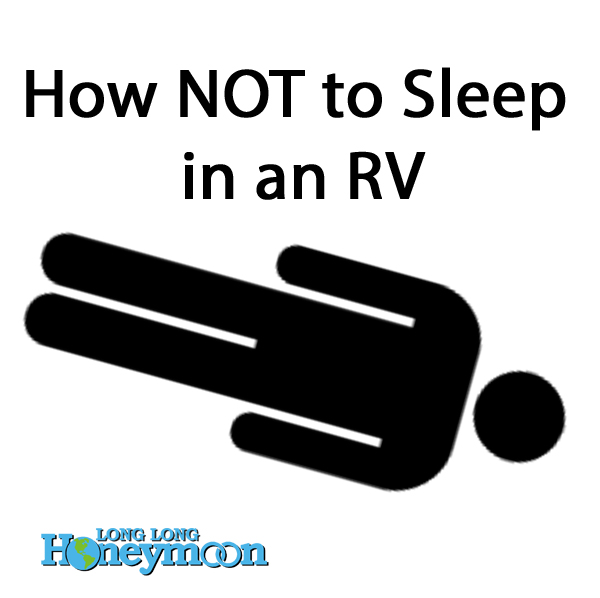 Consult this helpful graphic if you ever have any questions about sleeping in an RV.